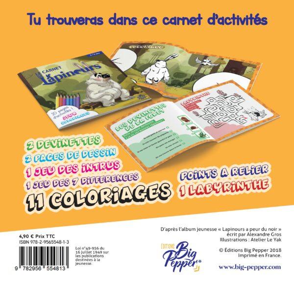 carnet de Lapinours dernière de Couverture Alexandre Gros Atelier Le Yak Éditions Big Pepper coloriage jeux