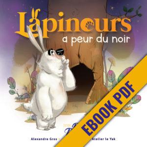 ebook Lapinours a peur du noir alexandre gros atelier le yak éditions big pepper 2018