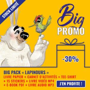 Big Promo pack Lapinours big pepper alexandre gros livre audio mp3 vidéo mp4 t-shirt tee-shirt carnet activités ebook