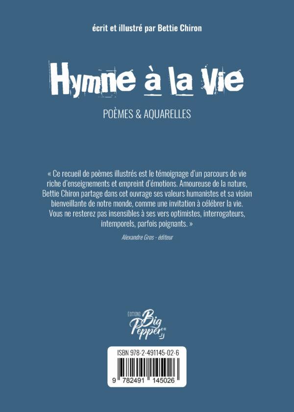 hymne a la vie bettie chiron poèmes aquarelle livre éditions big pepper dernière de couverture