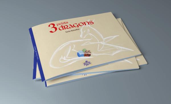 3 petits dragons les contes de sacha batoufflet éditions big pepper couverture